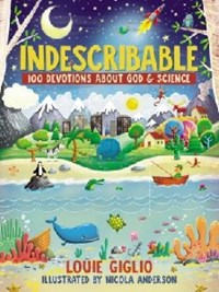 Picture of INDESCRIBABLE 100 DEVOTIONS ABOUT GOD AND SCIENCE