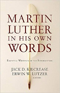 Picture of MARTIN LUTHER IN HIS OWN WORDS