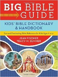 Picture of BIG BIBLE GUIDE KIDS BIBLE DICTIONARY AND HANDBOOK