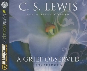 Picture of GRIEF OBSERVED AUDIO BOOK