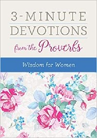 Picture of 3 MINUTE DEVOTIONS FROM THE PROVERBS WISDOM FOR WO