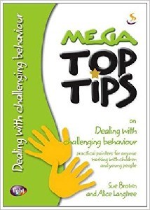 Picture of TOP TIPS MEGA DEALING WITH CHALLENGING BEHAVIOUR