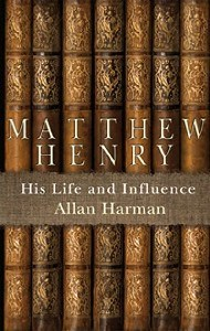Picture of MATTHEW HENRY HIS LIFE AND INFLUENCE