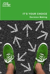 Picture of ITS YOUR CHOICE: EVALUATING DECISION MAKING